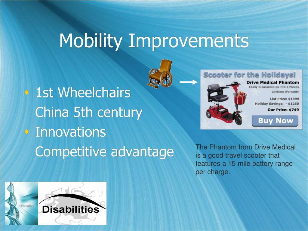 Mobility Improvements
