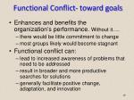 functional conflict toward goals
