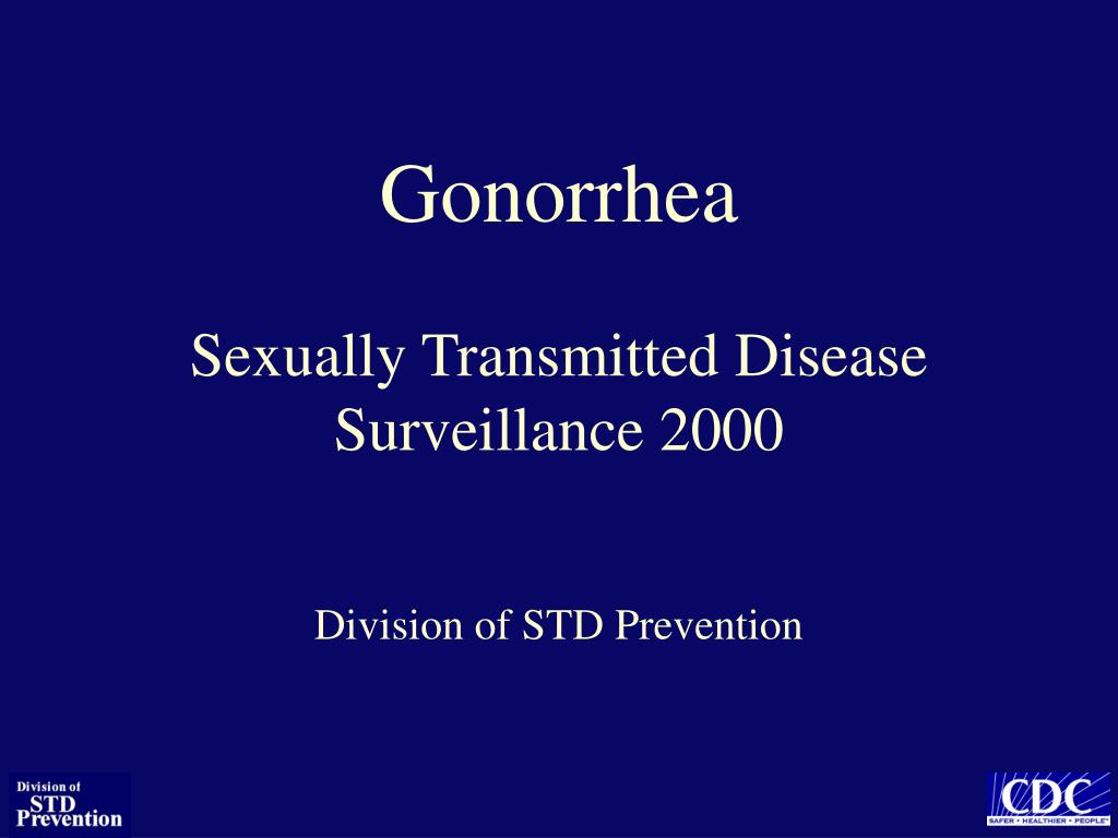gonorrhea sexually transmitted disease surveillance 2000 l.