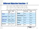 different objective function 2