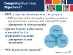 competing business objectives