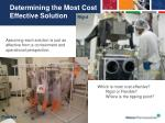 determining the most cost effective solution