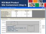 roi multi product site containment step 4