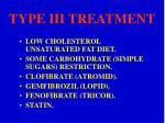 type iii treatment