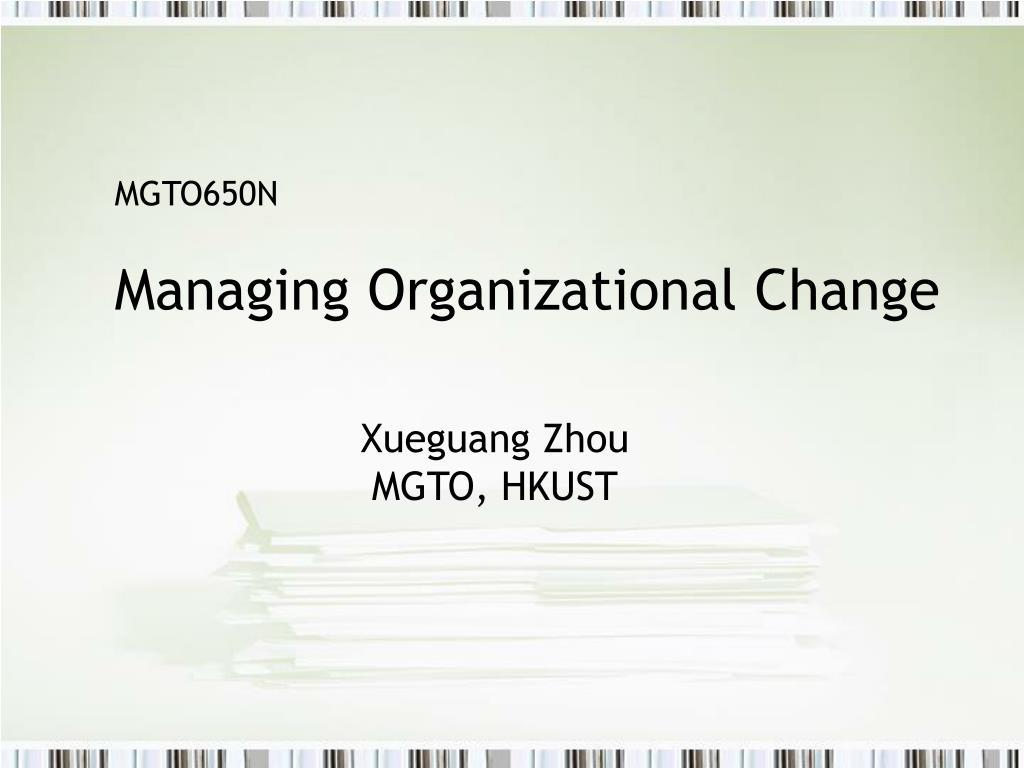 mgto650n managing organizational change l.