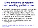 more and more physicians are providing palliative care