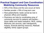 practical support and care coordination mobilizing community resources