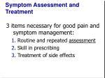 symptom assessment and treatment