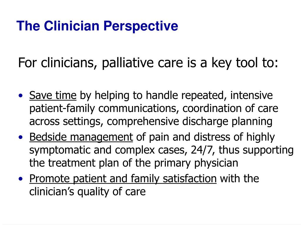 The Clinician Perspective