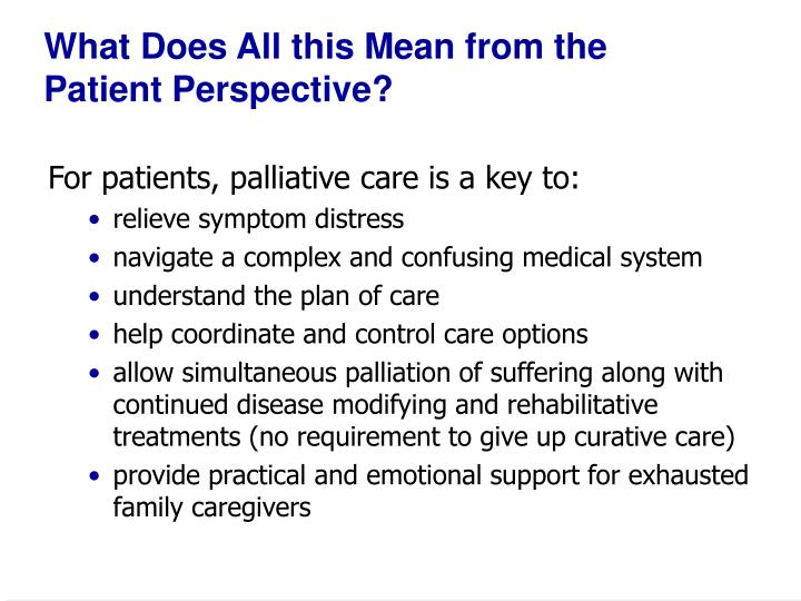 What does all this mean from the patient perspective