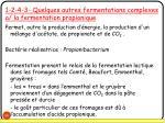 1 2 4 3 quelques autres fermentations complexes a la fermentation propionique