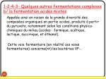 1 2 4 3 quelques autres fermentations complexes b la fermentation acides mixtes