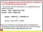 1 2 4 3 quelques autres fermentations complexes c la fermentation malo lactique