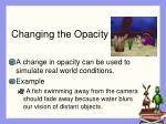changing the opacity