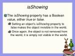 isshowing