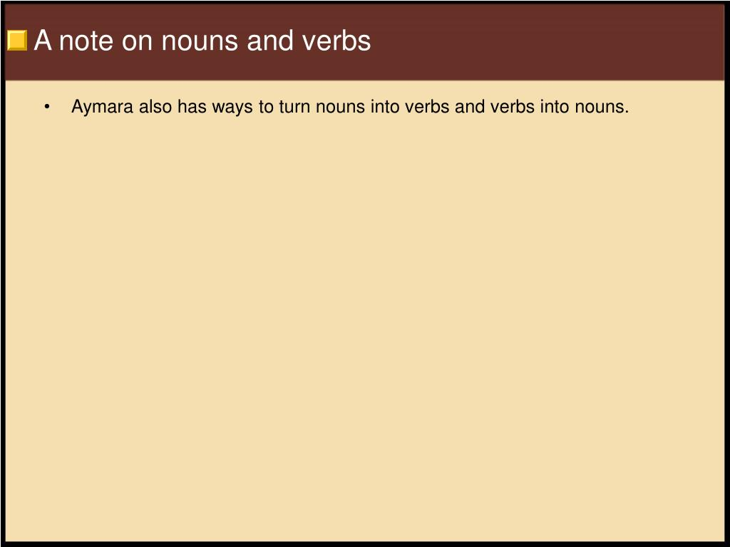A note on nouns and verbs