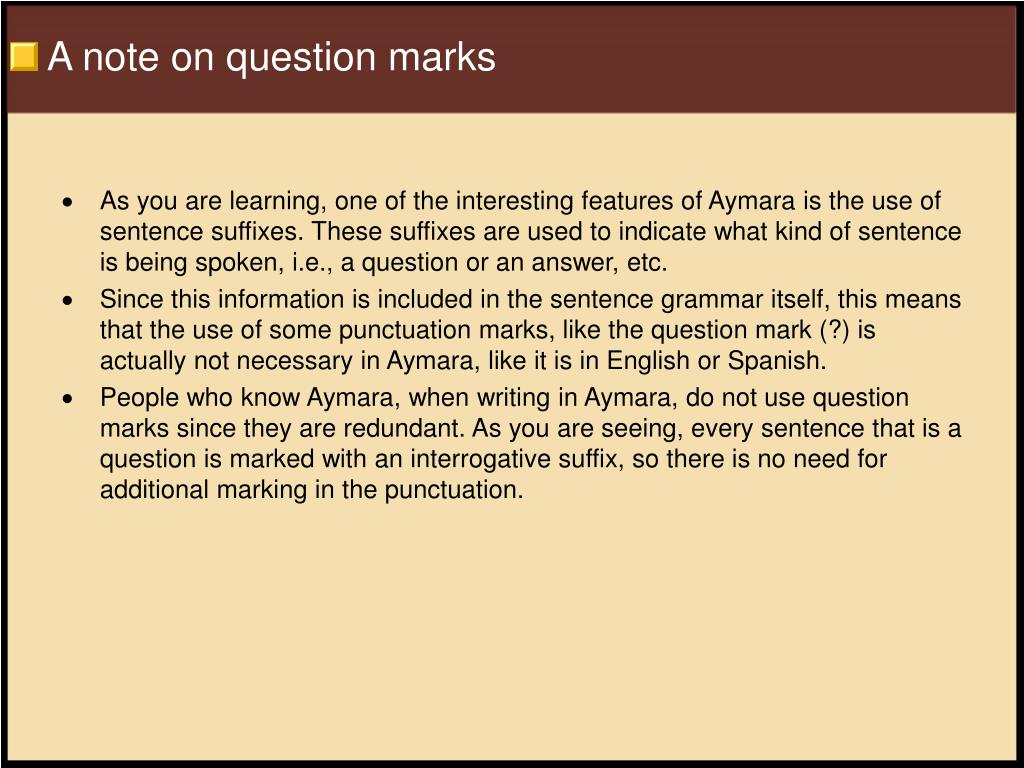 A note on question marks