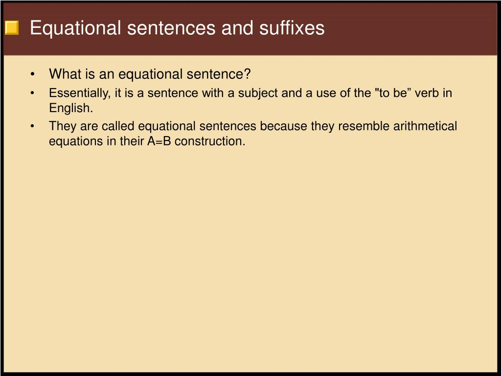 Equational sentences and suffixes