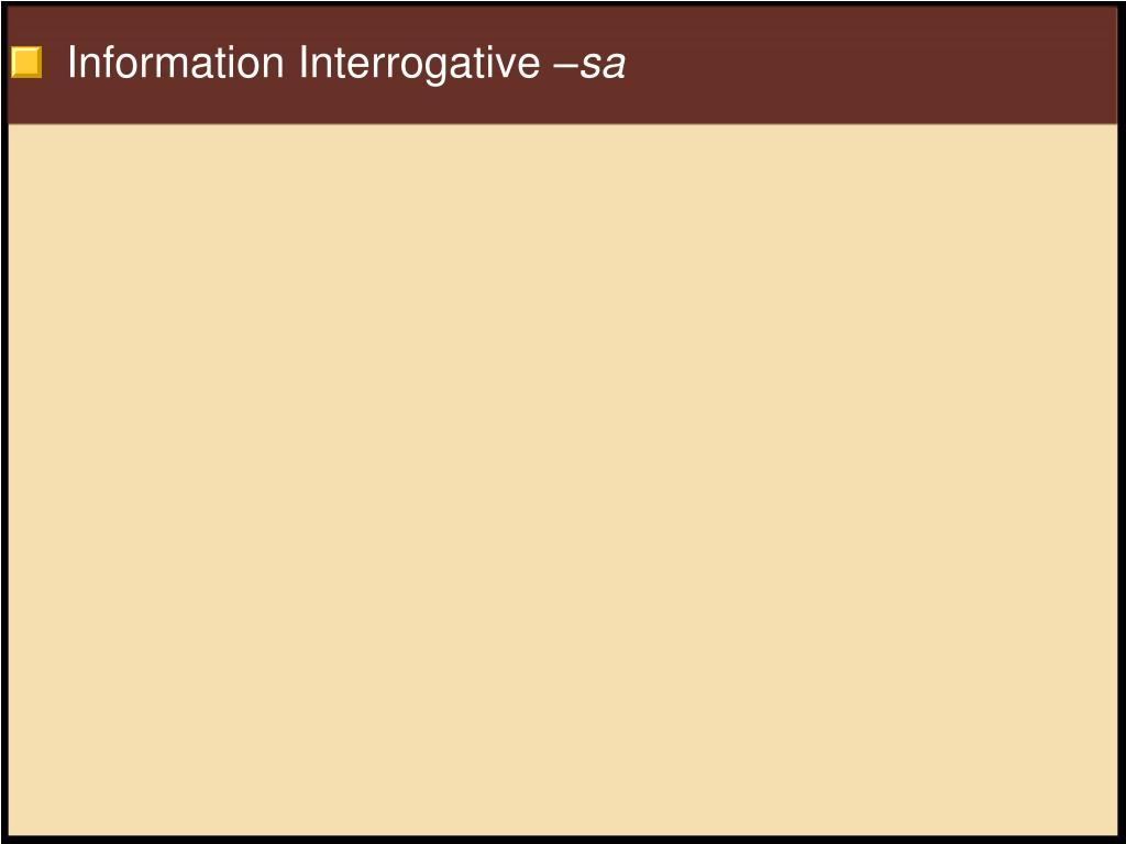 Information Interrogative