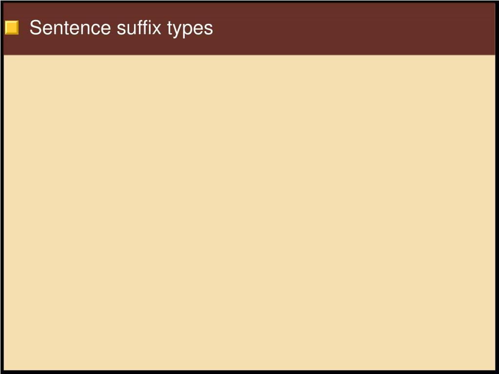 Sentence suffix types