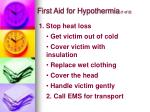 first aid for hypothermia 1 of 2