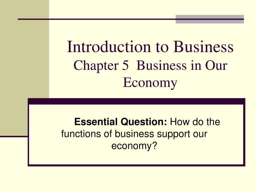 introduction to business chapter 5 business in our economy l.