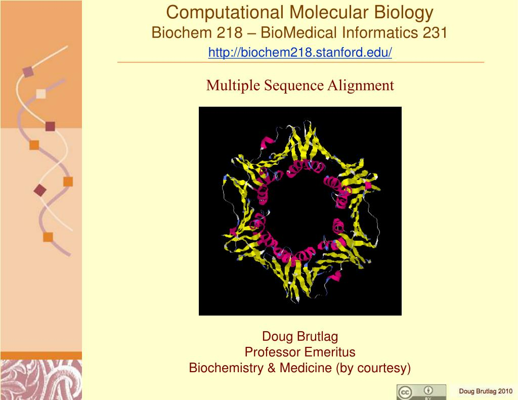 computational molecular biology biochem 218 biomedical informatics 231 http biochem218 stanford edu l.