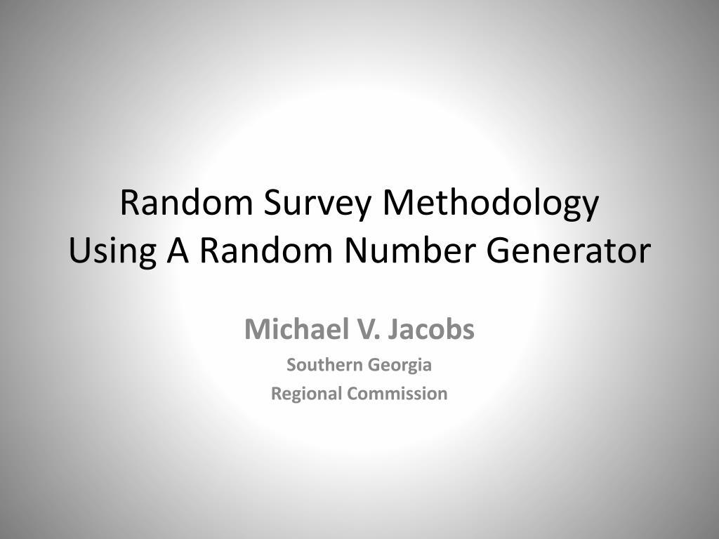 random survey methodology using a random number generator l.