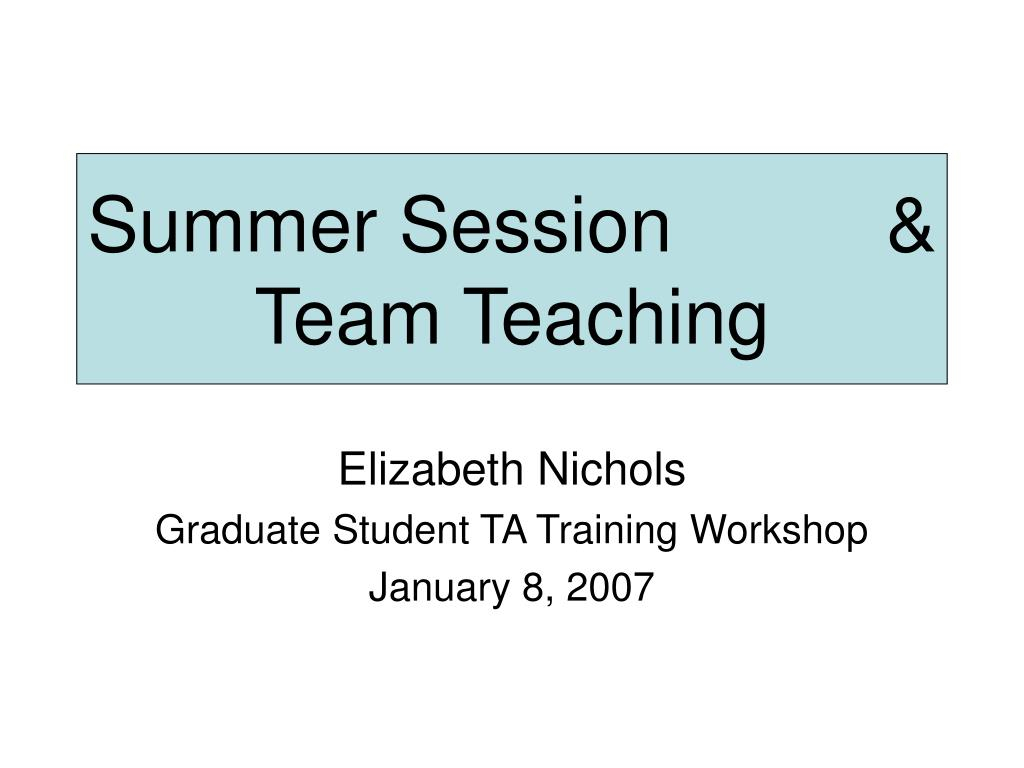 summer session team teaching l.