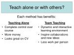 teach alone or with others