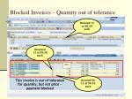 blocked invoices quantity out of tolerance