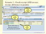 scenario 3 goods receipt and invoice receipt difference in quantity