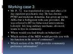 working case 3
