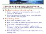 why do we need a research project