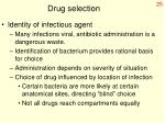 drug selection