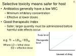 selective toxicity means safer for host
