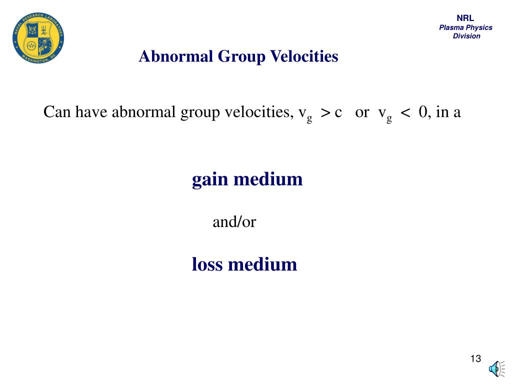 Abnormal Group Velocities