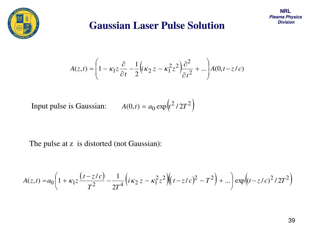 Gaussian Laser Pulse Solution