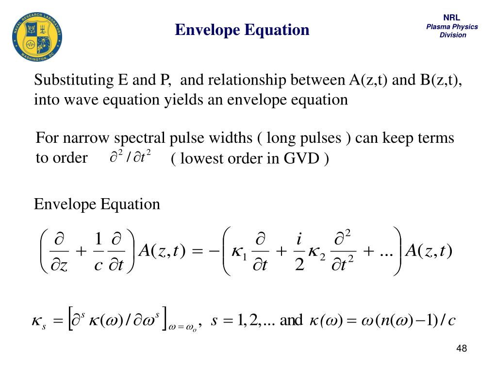 Envelope Equation