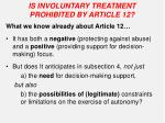is involuntary treatment prohibited by article 12