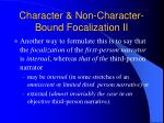 character non character bound focalization ii