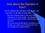 how about the narrator in film