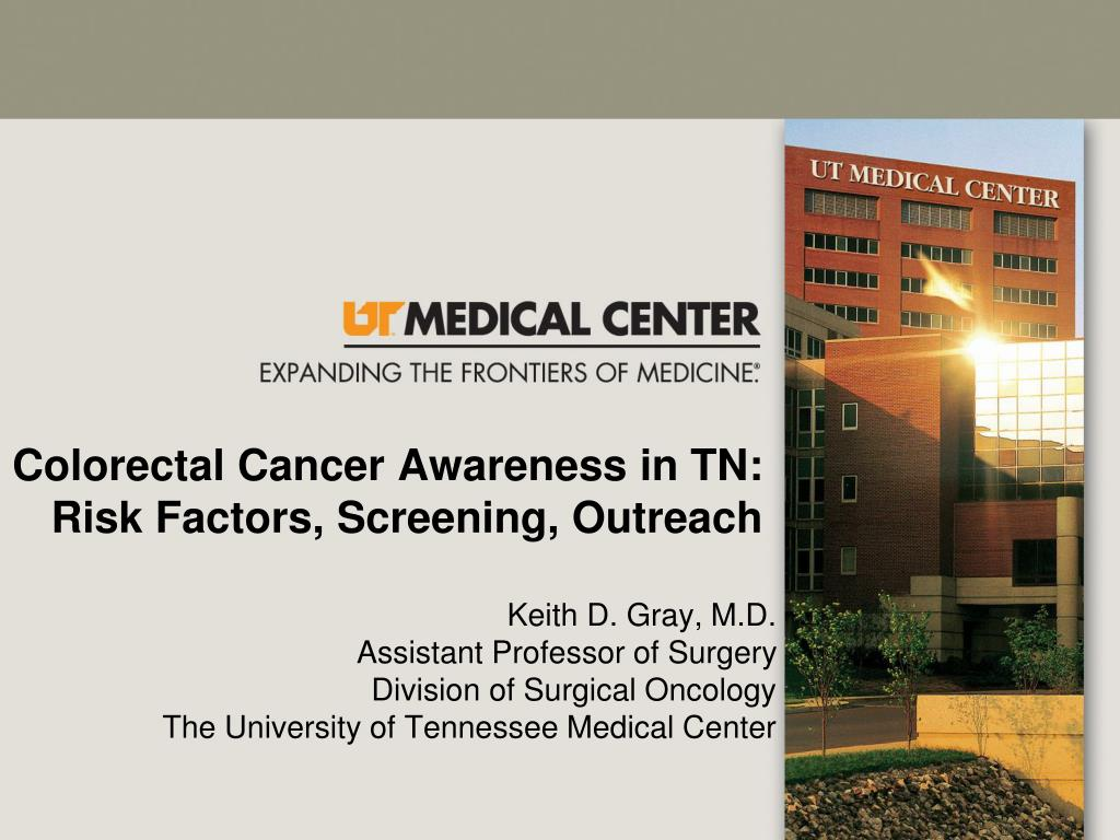 colorectal cancer awareness in tn risk factors screening outreach l.