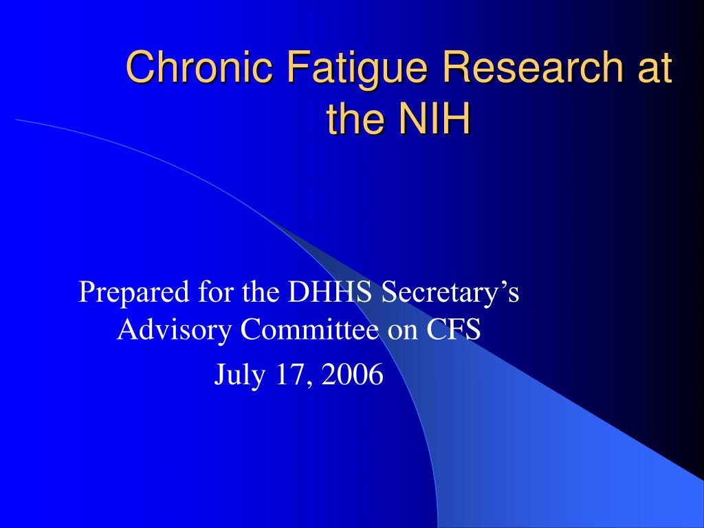 chronic fatigue research at the nih l.