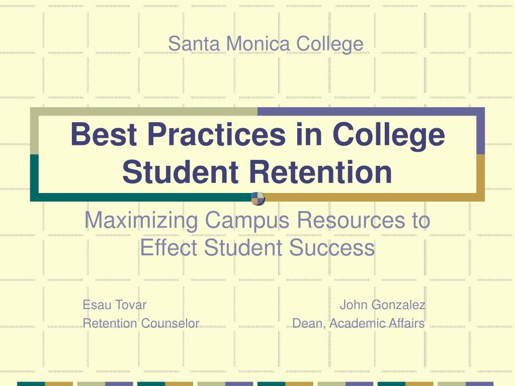 best practices in college student retention l.