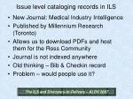 issue level cataloging records in ils