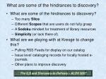 what are some of the hindrances to discovery