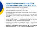 indemnizaciones por accidentes y enfermedad ocupacional art 130