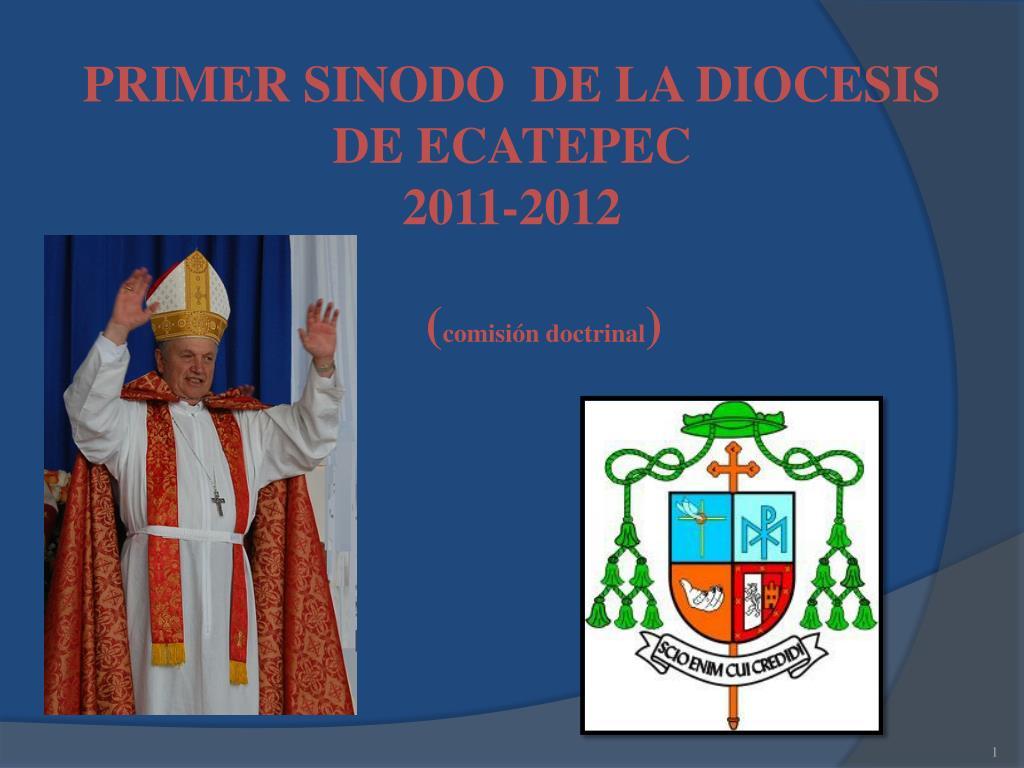 primer sinodo de la diocesis de ecatepec 2011 2012 l.