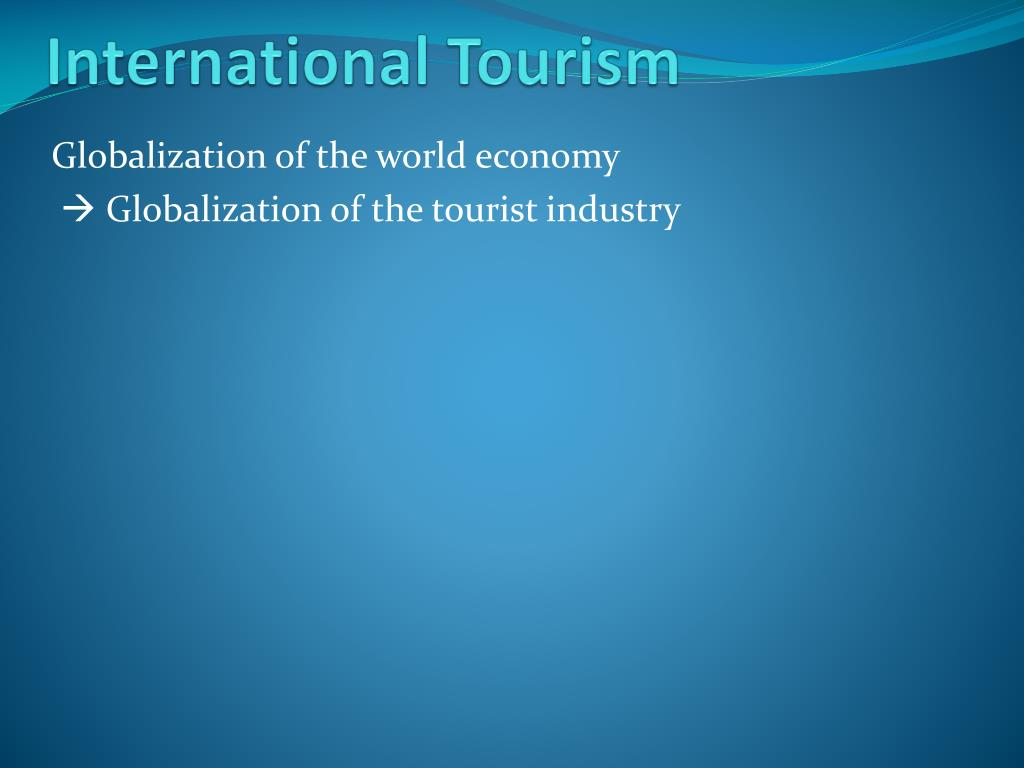 International Tourism